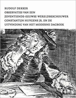 Omslag van Observaties van een zeventiende-eeuwse wereldbeschouwer, door Rudolf Dekker